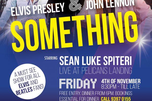 """Elvis Presley & John Lennon """"SOMETHING"""" Live at Pelicans Landing Williamstown"""